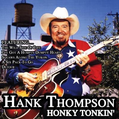 Honky Tonkin' - Hank Thompson