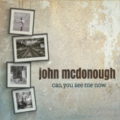 John McDonough - Can You See Me Now