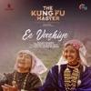 Ee Vazhiye From The Kung Fu Master Single