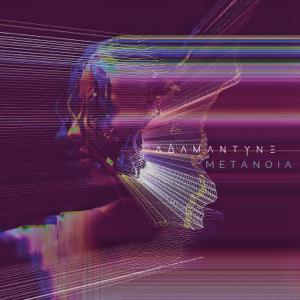 Adamantyne - Metanoia - EP
