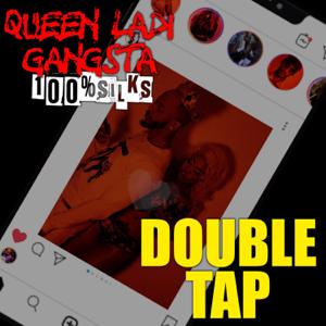 Queen Ladi Gangsta & 100%SILKS - Double Tap