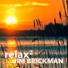 Jim Brickman - Relax 2 - EP  artwork