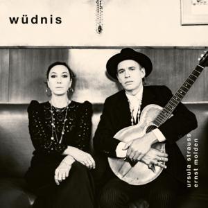 Ursula Strauss & Ernst Molden - Wüdnis