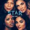 "All Love (From ""Star"" Season 3) [feat. Luke James & Brittany O'Grady] - Single, Star Cast"