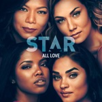 Star Cast - All Love (feat. Luke James & Brittany O'Grady)