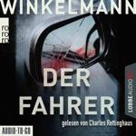 Der Fahrer - Kerner und Oswald, Band 3 (bearbeitete Fassung)