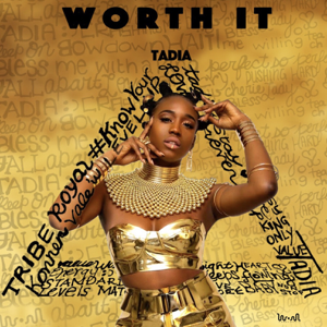 TADIA - Worth It