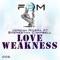 Love Weakness - Jordan Rivera & Shereetha Campbell Letras