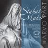 Stabat Mater: Choral Works by Arvo Pärt