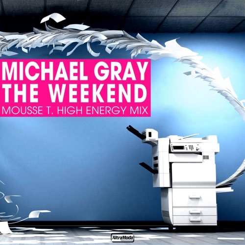 The Weekend (Mousse T High Energy Remix)