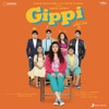 Gippi Original Motion Picture Soundtrack EP