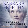Barbara Freethy - Reckless Whisper  artwork