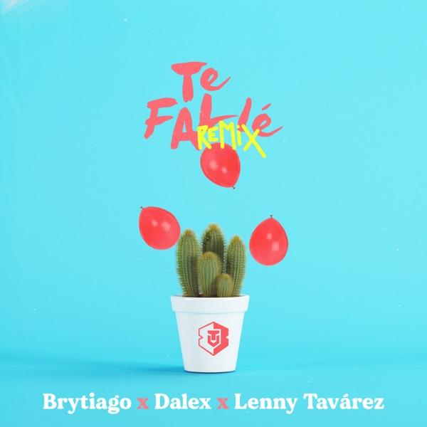 Te Fallé (Remix) - Single
