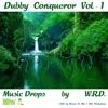 Dubby Conqueror, Vol. 1