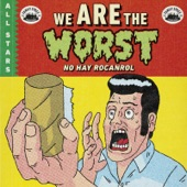 Family Spree All Stars - We Are the Worst! (No Hay Rocanrol)