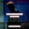 Rick Wilson - Running Against the Devil: A Plot to Save America from Trump--and Democrats from Themselves (Unabridged)  artwork