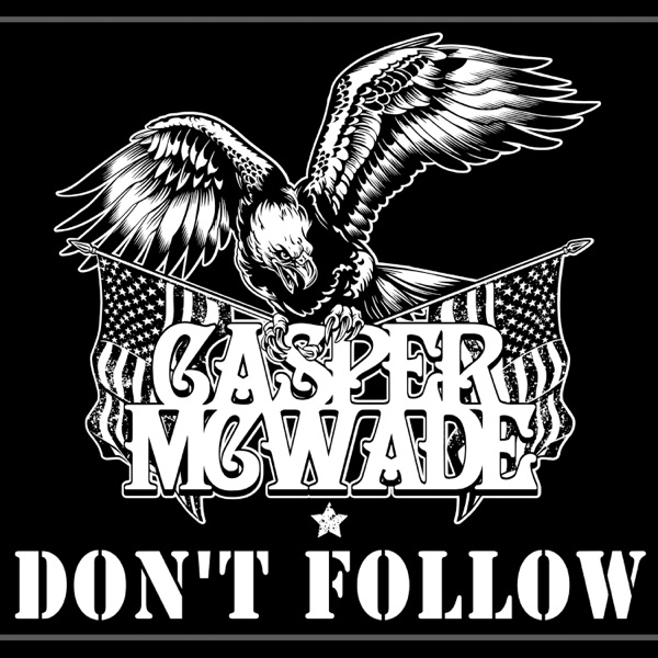 Don't Follow (feat. Cody Jinks) - Single
