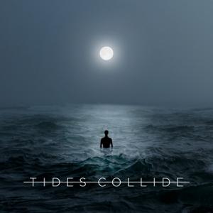 Tides Collide - Tides Collide - EP
