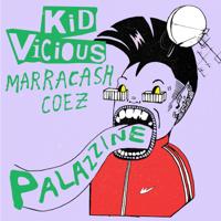 *Kid Vicious - PALAZZINE (feat. Marracash & Coez) artwork