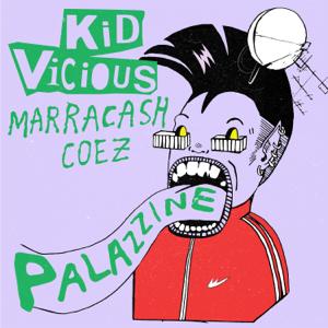 *Kid Vicious - PALAZZINE feat. Marracash & Coez
