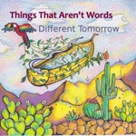 Things That Aren't Words - Everything Is Holy