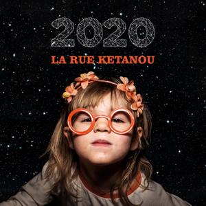 La Rue Ketanou - 2020
