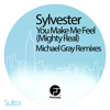 Sylvester - You Make Me Feel (Mighty Real) [Michael Gray Remix] artwork