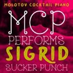 MCP Performs Sigrid: Sucker Punch (Instrumental)