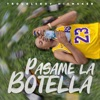 Pasame La Botella - Single