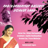 Indrani Sen - Rabindranather Basonto Utsaver Gaan artwork