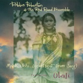 Robbie Robertson & The Red Road Ensemble - Mahk Jchi (Heartbeat Drum Song) [feat. Ulali]