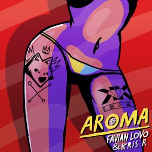 Favian Lovo & Kris R. - Aroma