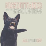 Nick Dittmeier and the Sawdusters - Head to Rest