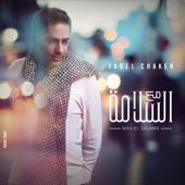 Maa Al Salama - Fadel Chaker
