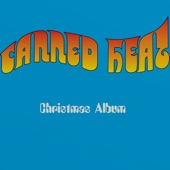 Canned Heat - Christmas Boogie