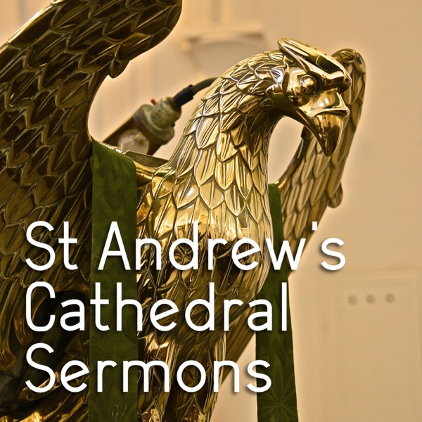 St Andrew's Cathedral Sermons