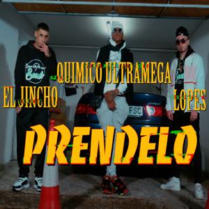 Quimico Ultra Mega, El Jincho & Lopes - Préndelo