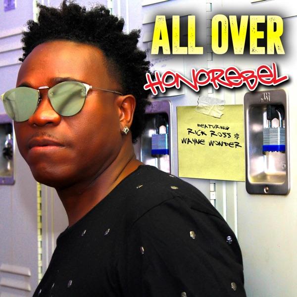 All Over (feat. Wayne Wonder & Rick Ross) - Single