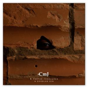 Douglas Din & 8 Portas Produções - #CMJ