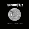 The After Hours - EP - Seodophy