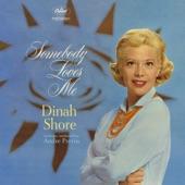 Dinah Shore - Somebody Loves Me