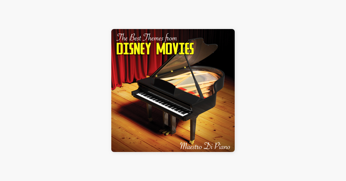 ‎The Best Themes from Disney Movies by Maestro Di Piano