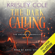 Kresley Cole - The Dark Calling: The Arcana Chronicles, Book 6 (Unabridged)