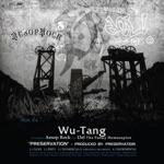 Wu-Tang Clan, Del Tha Funkee Homosapien & Aesop Rock - Preservation