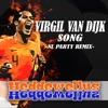 Virgil Van Dijk Song (NL Party Remix) by Heddewellus iTunes Track 1