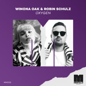 Winona Oak & Robin Schulz - Oxygen