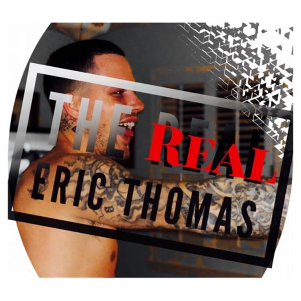 The REAL Eric Thomas