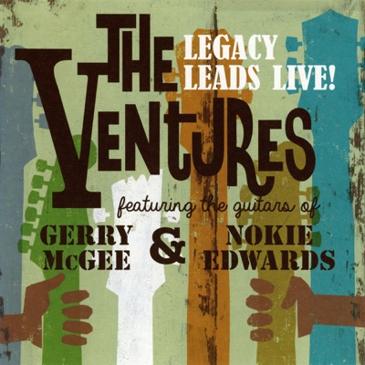 The Ventures (Legacy Leads Live!) [feat. the Guitars of Gerry Mcgee and Nokie Edwards] - The Ventures