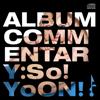 So!YoON! - Album Commentary: So!YoON!