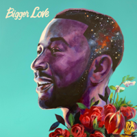 John Legend - Bigger Love artwork